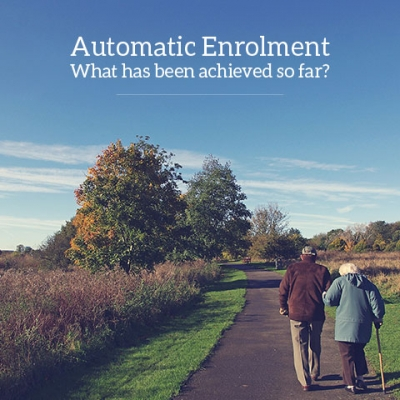 Automatic enrolment - what has been achieved so far?